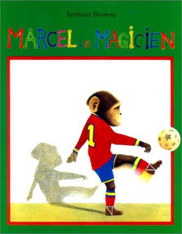 9782211057325: Marcel le magicien