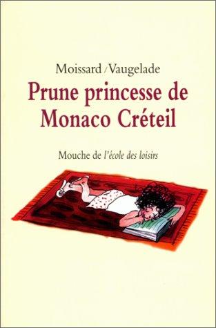 9782211057400: Prune princesse de Monaco Cr�teil
