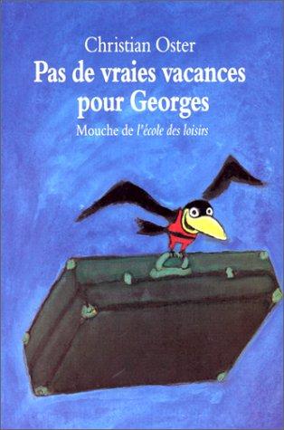 9782211058124: Pas de vraies vacances pour Georges