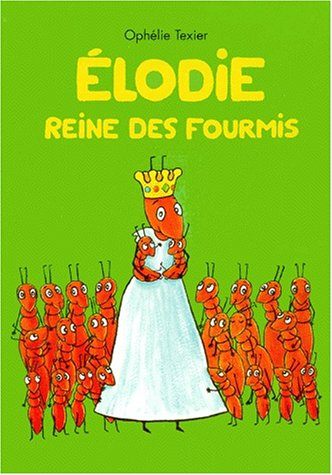 9782211058254: Elodie reine des fourmis