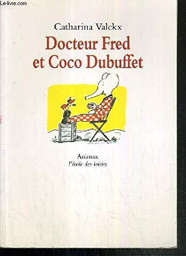 Docteur Fred et Coco Dubuffet: Valckx, Catharina