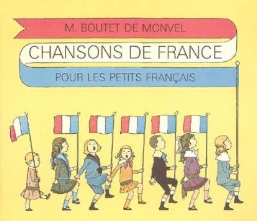 Chansons de France Pour les Petits Francais: M Boutet De