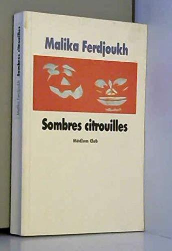 9782211059060: Sombres citrouilles