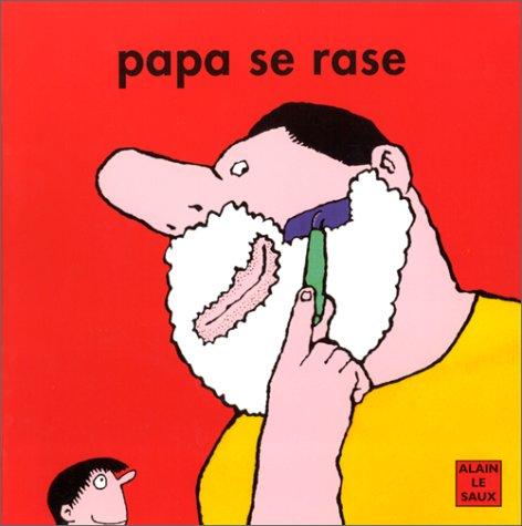 9782211059138: Papa se rase
