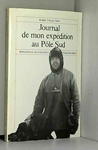 9782211059329: Journal de mon expedition au pôle sud : novembre 1910-mars 1912