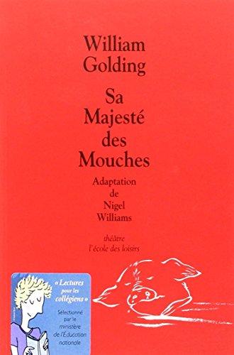 9782211060172: Sa majeste des mouches - Adaptation Theatre