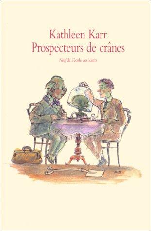 9782211060233: Prospecteur de crânes