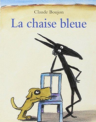 9782211060462: La chaise bleue