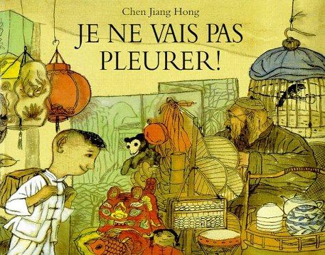 9782211060486: Je NE Vais Pas Pleurer ! (French Edition)