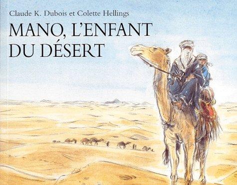 9782211060509: Mano, l'enfant du désert
