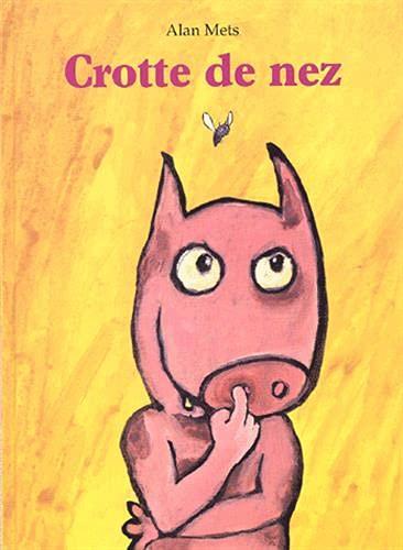 9782211060516: Crotte de nez (Albums)