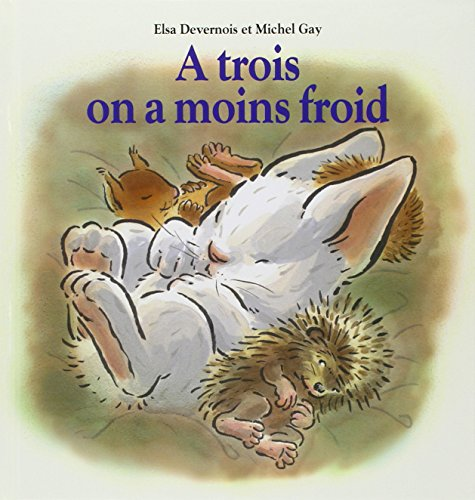 9782211060776: A trois on a moins froid