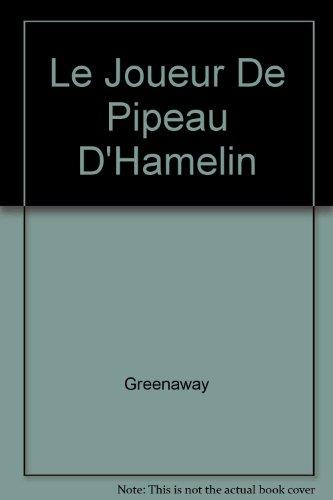 9782211061148: LE JOUEUR DE PIPEAU DE HAMELIN