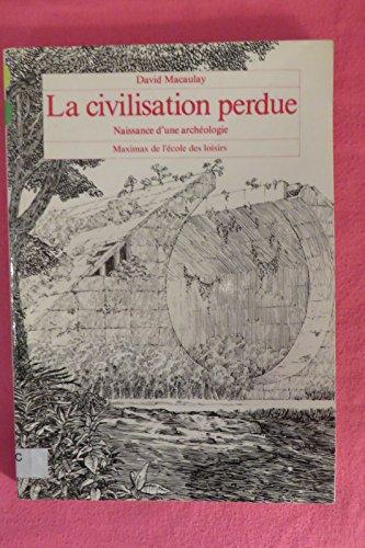 9782211061322: La civilisation perdue