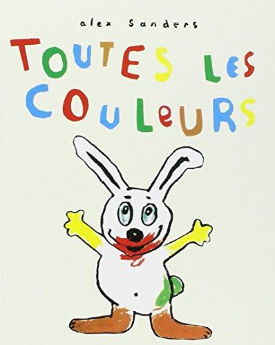 9782211061551: Toutes les couleurs (French Edition)