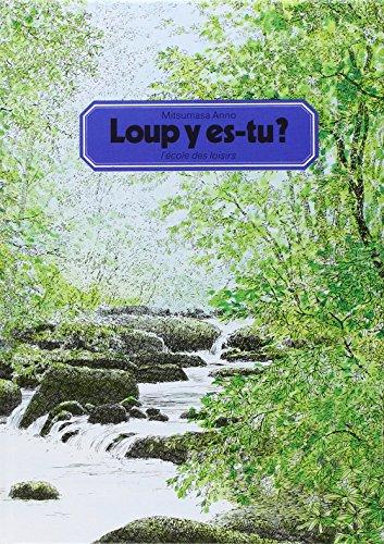 Loup y es-tu ? (2211061575) by Mitsumasa Anno