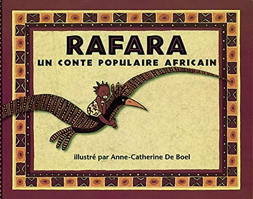 9782211061759: Rafara : Un conte populaire africain