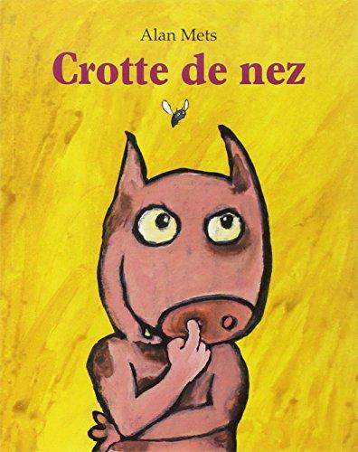9782211061902: Crotte de nez (Les lutins)