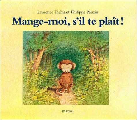 9782211061919: Mange-moi, s'il te plait (French Edition)