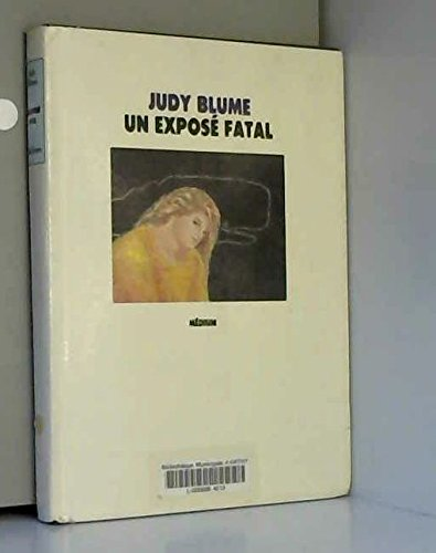 9782211062145: Un expose fatal