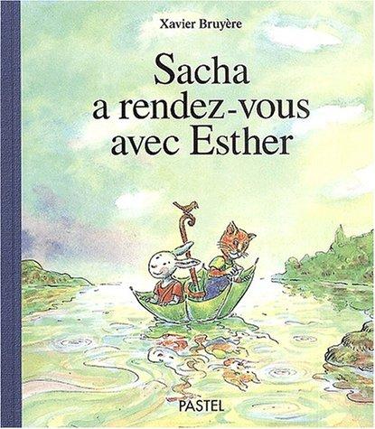9782211062282: Sacha a rendez-vous avec esther (French edition)