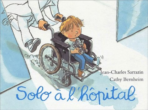 9782211062589: Solo a l'hôpital (French Edition)