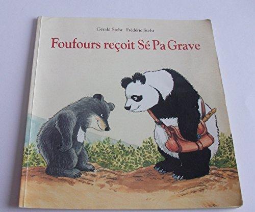 9782211063395: Foufours reçoit Sé Pa Grave