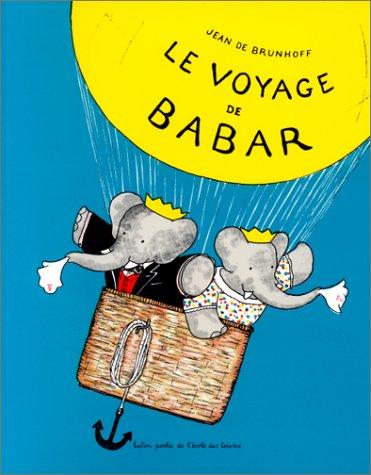 9782211063432: Le Voyage de Babar (French Edition)