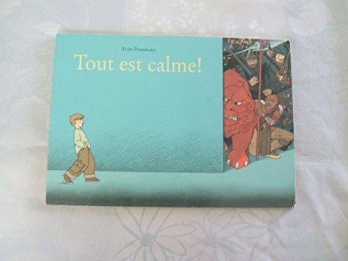 9782211063616: Tout est calme !
