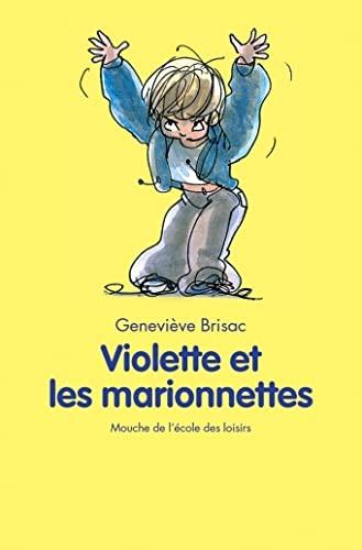 9782211063999: Violette et les Marionnettes