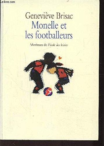 Monelle et les footballeurs: Brisac Genevi?ve