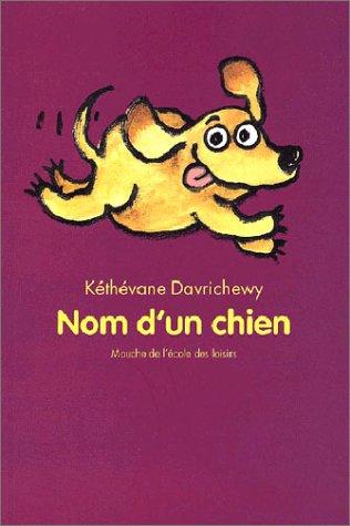 9782211064200: Nom d'un chien