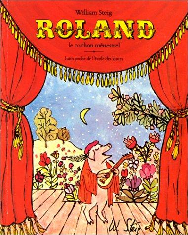 9782211064323: Roland, le cochon ménestrel