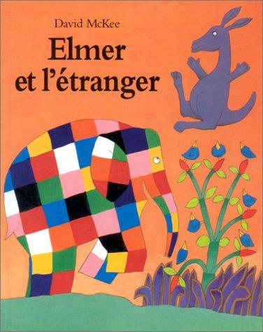 9782211064392: Elmer et l'etranger (Les lutins)
