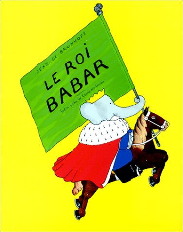 9782211064835: Le Roi Babar (French Edition)