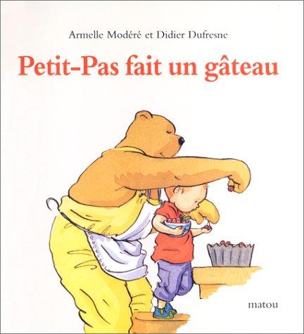 9782211064859: Petit-Pas fait un gâteau