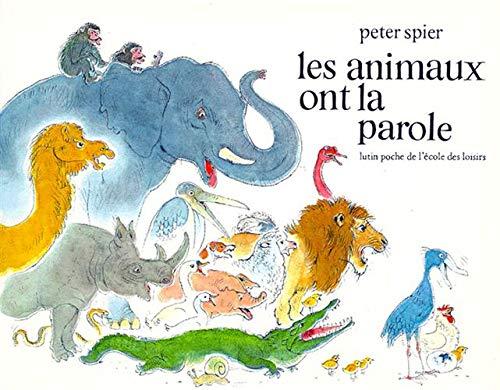Les Animaux Ont La Parole (2211065058) by Peter Spier