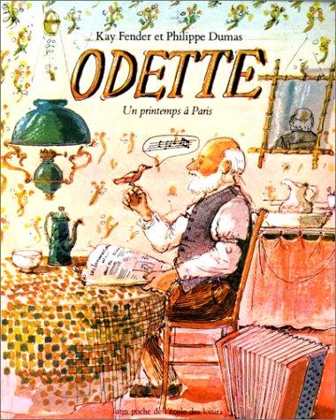 9782211065139: Odette. Un printemps à Paris
