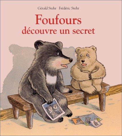 9782211065276: Foufours d�couvre un secret