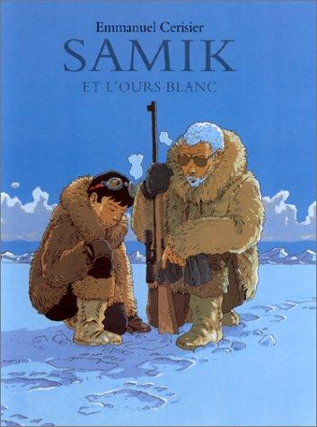 9782211065504: Samik et l'Ours blanc