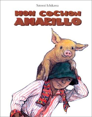 9782211065627: Mon cochon Amarillo