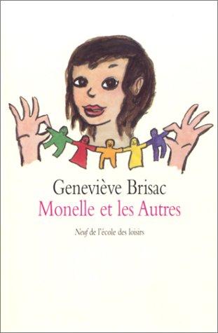 Monelle ET Les Autres: Brisac, Genevieve