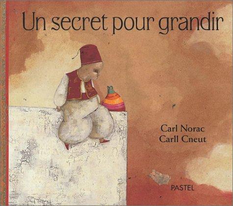9782211066518: Un secret pour grandir