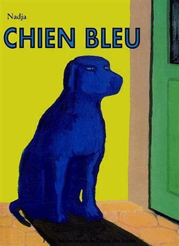 9782211066563: Chien Bleu (French Edition)