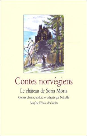 9782211066600: Contes norvégiens : Le Château de Soria Moria