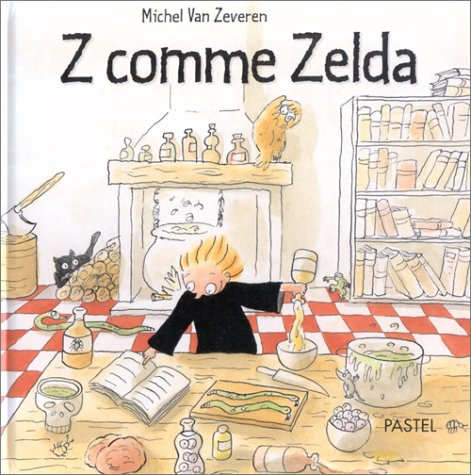 9782211066808: Z comme Zelda (French Edition)