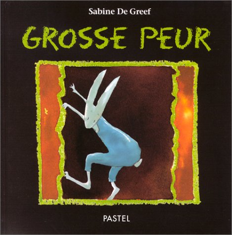 Grosse peur: Sabine De Greef