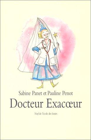 9782211067621: Docteur Exacoeur