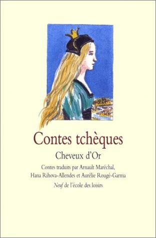 9782211067720: Contes tchèques : Cheveux d'Or