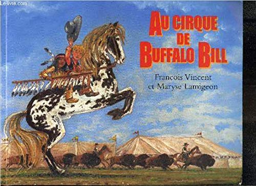 Au cirque de Buffalo Bill